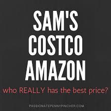 sams costco and amazon price comparison we were surprised