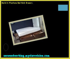 build a platform bed with drawers 132209 woodworking plans and