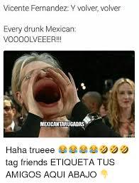 Vicente Fernandez Memes - 25 best memes about vicente fernandez vicente fernandez memes