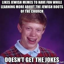 Jewish Memes - likes jewish memes to have fun while learning more about the jewish