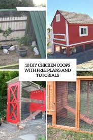 Backyard Chicken Coop Ideas by 10 Diy Chicken Coops With Free Plans And Tutorials Shelterness