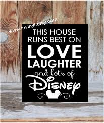 this disney home welcome this house runs best on love