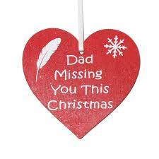 dad missing you this christmas red heart tree decoration 4 99