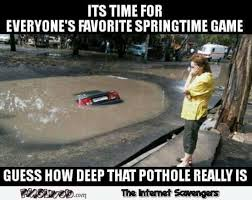 Deep Meme - how deep is that pothole meme pmslweb