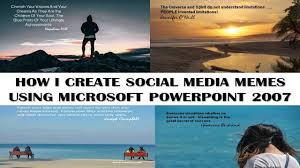 Memes Social Media - how i make social media memes using microsoft powerpoint 2007 youtube