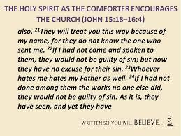 Holy Spirit My Comforter What In The World Is The Spirit Doing U201d Part 1 John 15 18 U201316 4