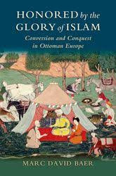 Islam In The Ottoman Empire Honored By The Of Islam Conversion And Conquest In Ottoman