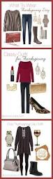 how to dress for thanksgiving what to wear for thanksgiving