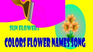 flower names song colors song learn names of flowers and their