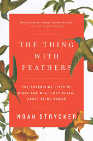 the thing with feathers by noah strycker penguinrandomhouse com