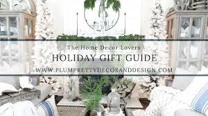 home design gifts plum pretty decor design co gift guide for the home decor