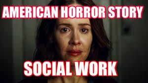 Social Worker Meme - meme creator american horror story social work meme generator at