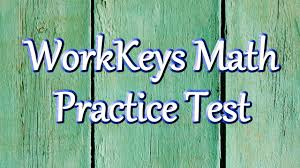 free workkeys math practice test questions youtube