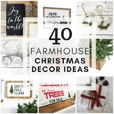40 farmhouse christmas decor ideas for your home twelve on main