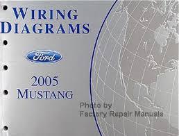 2005 ford mustang repair manual 2005 ford mustang electrical wiring diagrams original manual