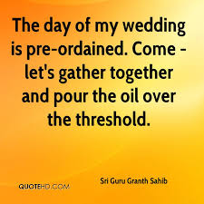 pre wedding quotes sri guru granth sahib quotes quotehd