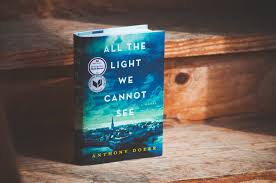 all the light we cannot see review this writes book review all the light we cannot see