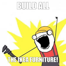 Ikea Furniture Meme - mommy s not right going through life middle finger extended