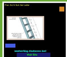 Plans Build Bunk Bed Ladder by Bunk Bed Building Business 205017 Woodworking Plans And Projects