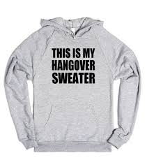this is my sweater this is my hangover sweater hoodie skreened