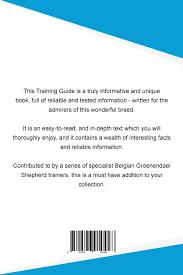 belgian shepherd louisiana belgian groenendael shepherd training guide belgian groenendael