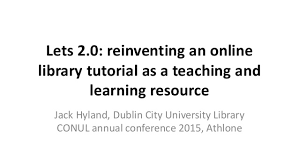 online tutorial library lets 2 0 reinventing an online library tutorial as a teaching and le