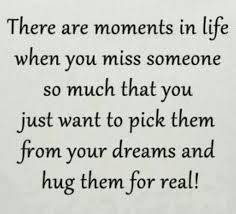 quotes images missing a loved one quotes and sayings who