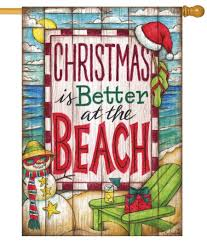 coastal christmas is better at the beach house flag for sale