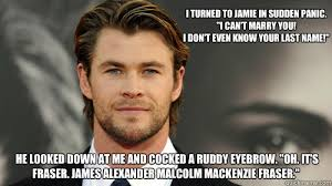 Mackenzie Meme - chris hemsworth as jamie fraser outlander by diana gabaldon the