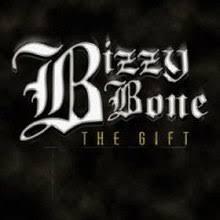 the gift bizzy bone album