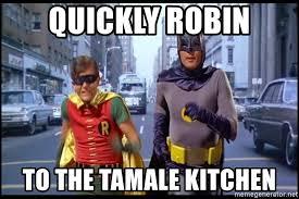 Meme Generator Batman Robin - quickly robin to the tamale kitchen batman robin running meme