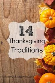 i am one of those thanksgiving traditions and thanksgiving