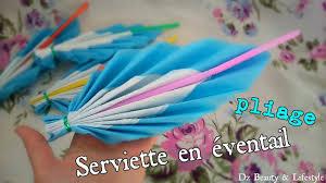 Pliage Serviette En Papier Papillon by Tuto Pliage Serviette En éventail Youtube
