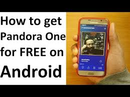 free pandora one android get pandora premium for free on android 2017 hd readycart