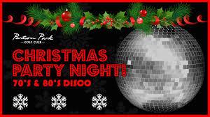 christmas party night 70 u0027s u0026 80 u0027s disco tickets perton park