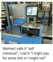 Self Checkout Meme - self checkout walmart memes memes pics 2018