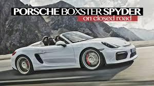 Porsche Boxster 918 - porsche boxster spyder on closed road good exhaust sound youtube