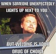 Welding Meme - 71 best welding quotes memes images on pinterest welding memes