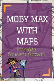Map Nwea Test Do You Use Moby Max And Nwea Maps Reports Teacher Students And Math