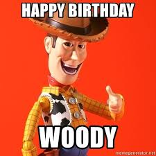 Woody Meme Generator - happy birthday woody perv woody meme generator