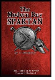 the modern day spartan order the book today the modern day