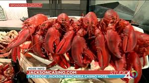 Casino With Lobster Buffet by Quench Your Seafood Craving With Jackson Rancheria Fox40