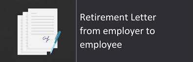 retirement letter from employer to employee sample u0026 format