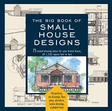 award winning house design plans the big book of small haammss