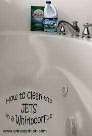 how to clean the jets in a whirlpool tub anneopinion
