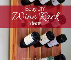 diy wine rack ideas for wine lovers the best of life magazine