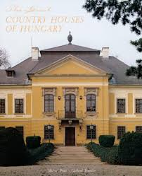 the great country houses of hungary michael pratt gerhard
