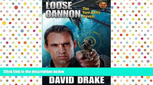 download david drake loose cannon the tom kelly novels on book