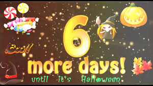 days to halloween 6 more days until halloween youtube