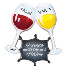 wine glass christmas ornaments personalized christmas ornaments friends until the end of wine